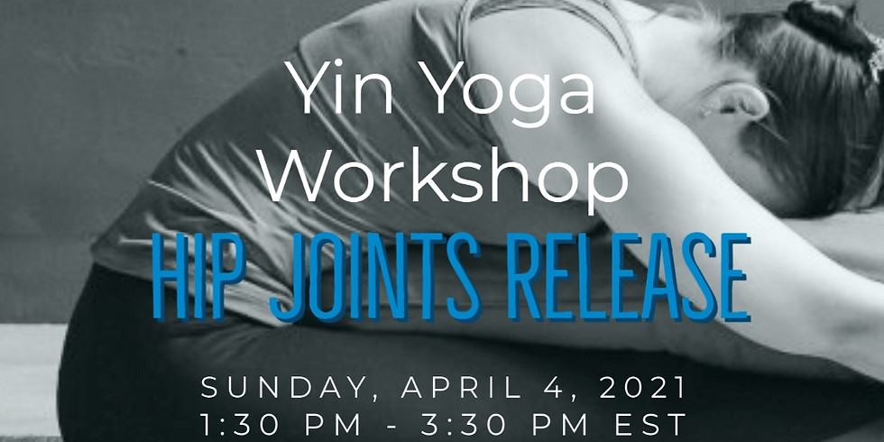 Yin Yoga Hip Joint Release Workshop