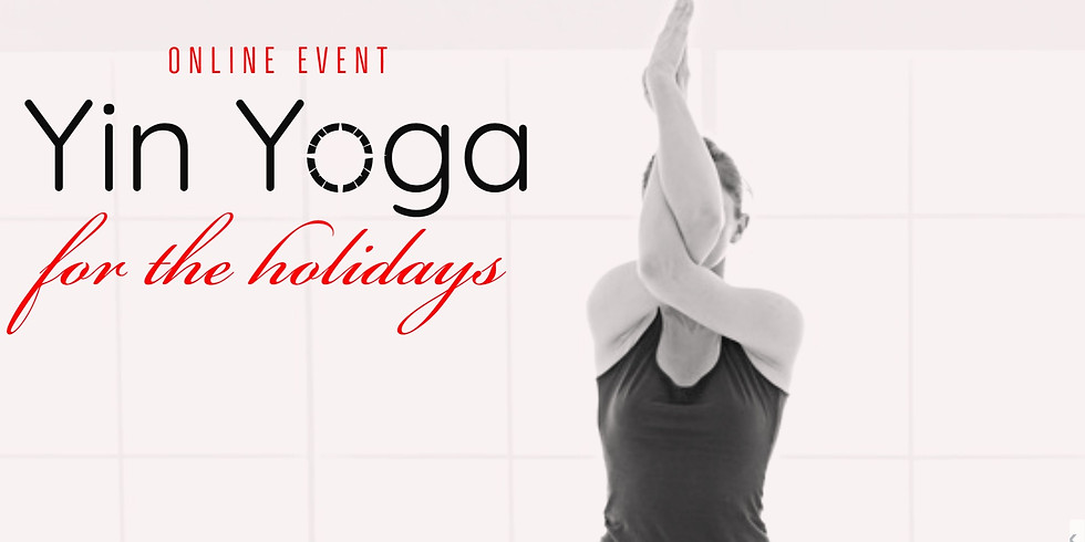 Yin Yoga For The Holidays