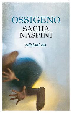 OSSIGENO - Sacha Naspini