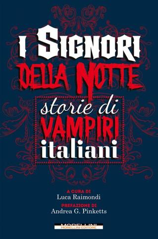 """""""I signori della notte"""", dal 18 gennaio in libreria - contiene il racconto """"Sangue de"""