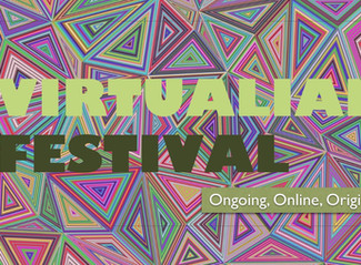 The Virtualian Festival: Ongoing, Online and Original!