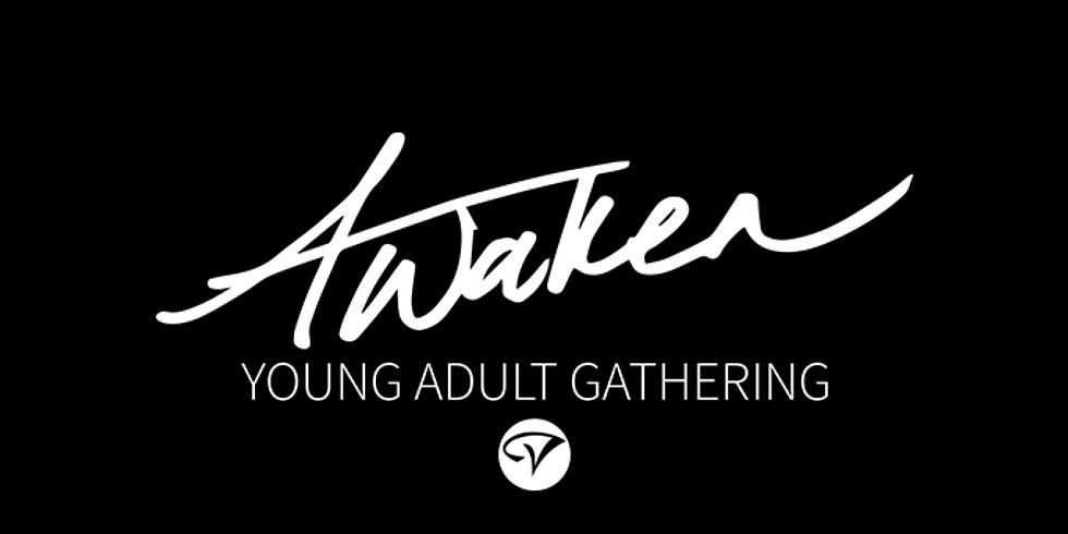 Awaken Young Adult Gathering!