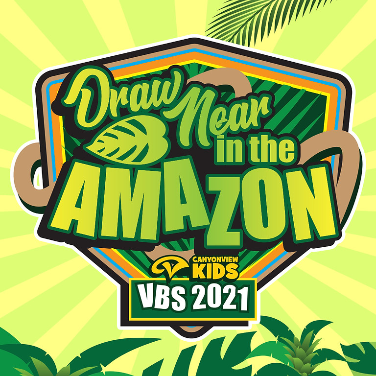 Draw Near in the Amazon 2021 Vacation Bible School (VBS)