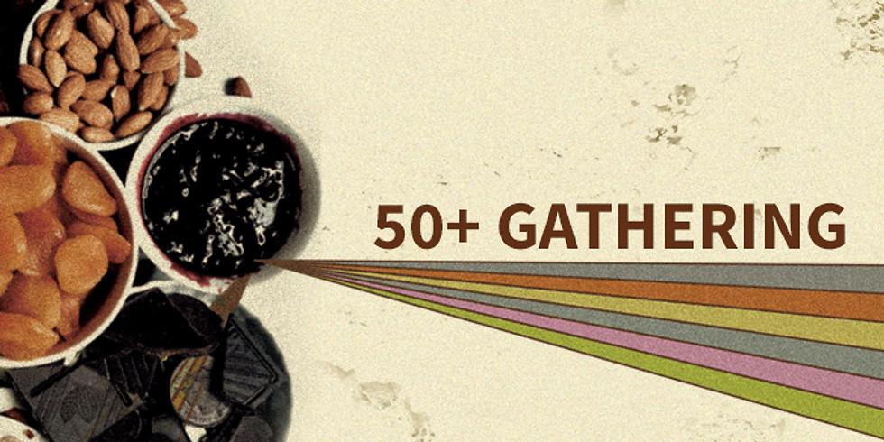 50+ Gathering - Finger Food & Dessert Potluck
