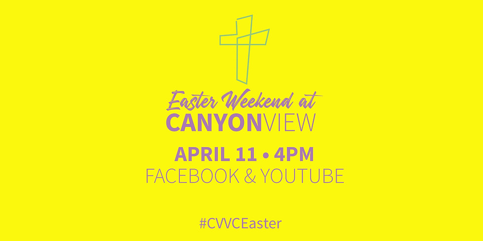 CVVC Easter Online Service - Saturday 4 PM!