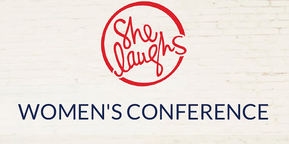 She Laughs - Women's Conference
