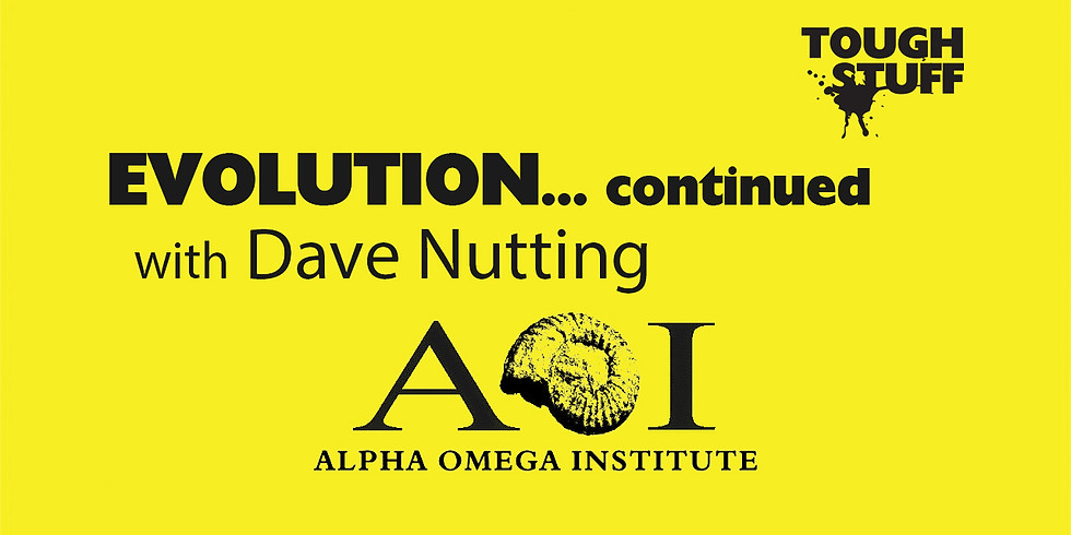 Evolution... continued with Dave Nutting