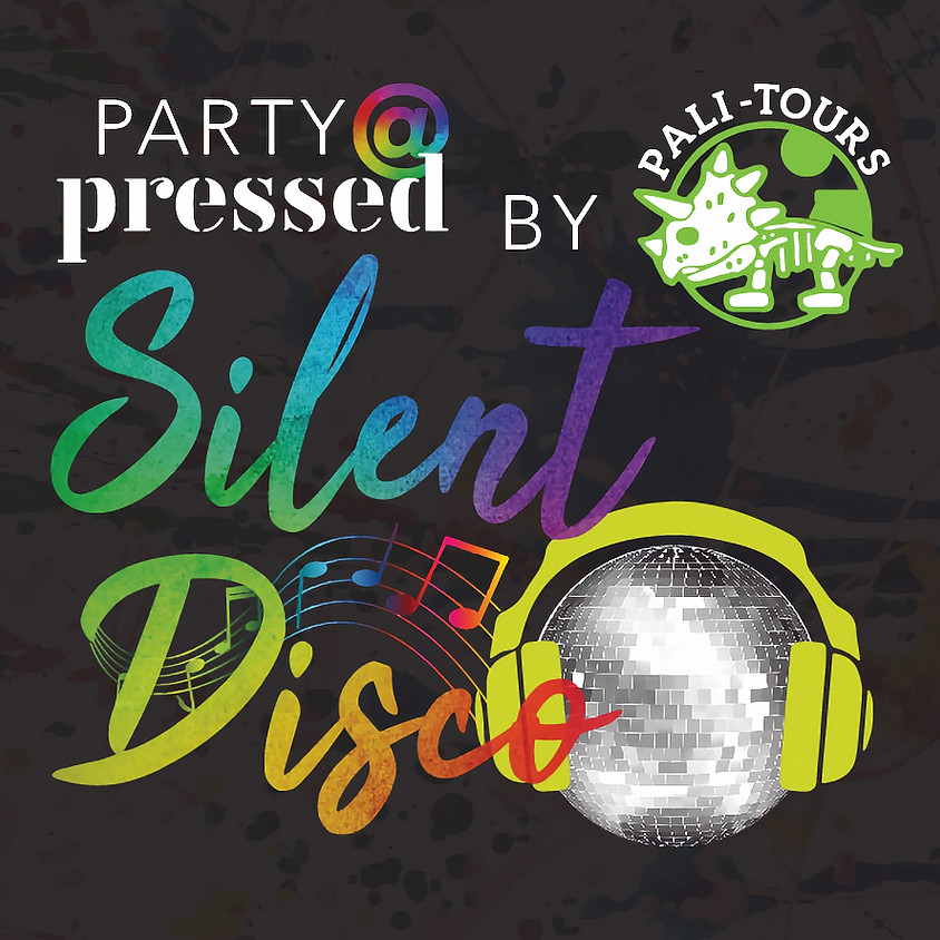 Silent Disco Party @ Pressed By Pali-Tours