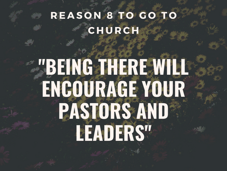 Reason #8 To Go To Church