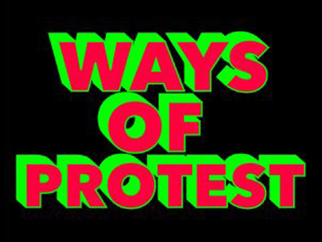 Ways of Protest