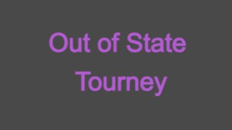Out of State Tourney