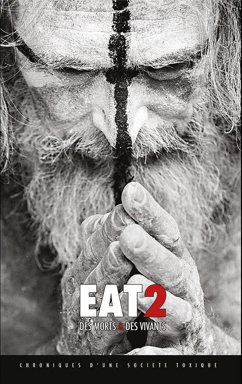 EAT2 des morts et des vivants gilles lartigot