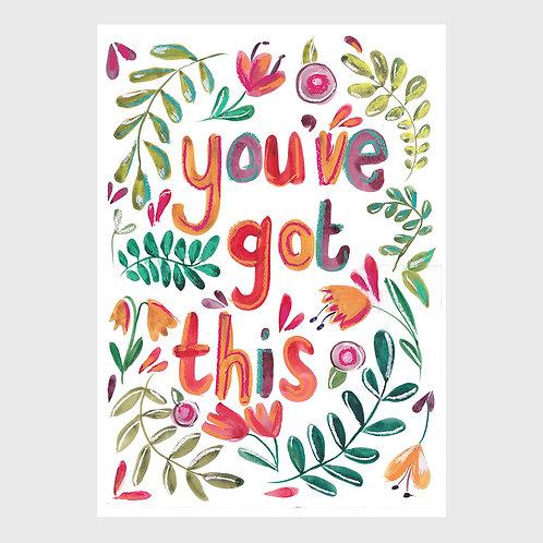You've Got This (Florals)