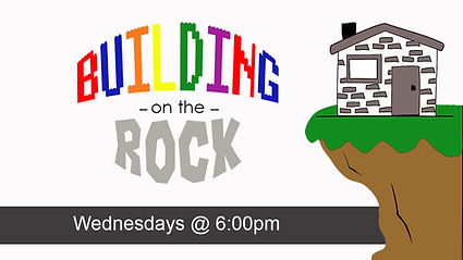 BUILDING ON THE ROCK date.jpg