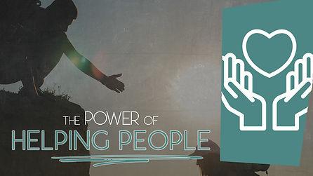 POWER OF HELPING PEOPLE.jpg
