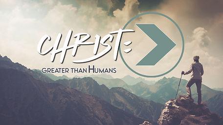 christ_greater than humans.jpg