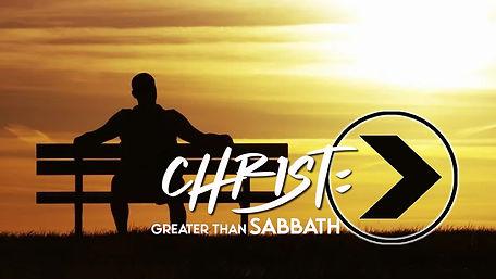 christ_greater than sabbath.jpg