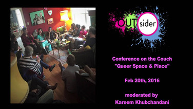 2016 OUTsider Conference on the Couch: Queer Space and Place