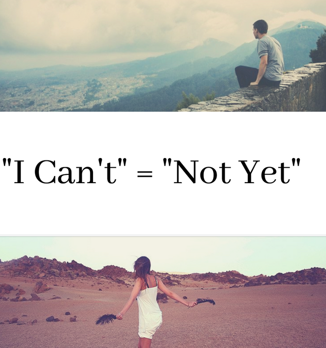 """I Can't"" = ""Not Yet"""