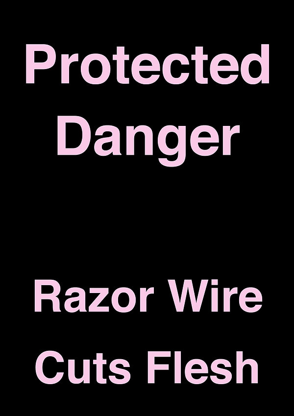 Danger-Razor-wire-sign-2020.jpg
