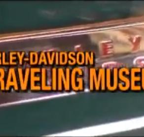Harley Davidson Traveling Museum