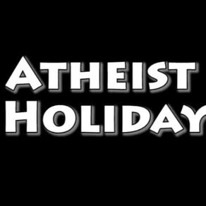 Atheist Holiday