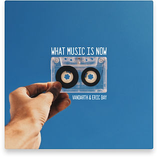 Single 18 - What Music Is Now.jpg