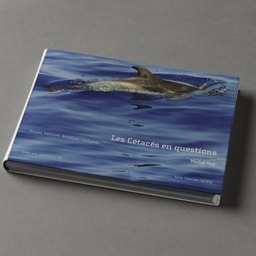 SCS Swiss Cetacean Society Boutique Livre Cétacés en questions Michel Rod 2007 219 pages