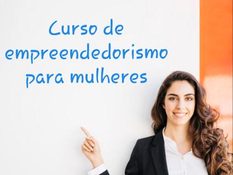 Curso gratuito de empreendedorismo para mulheres