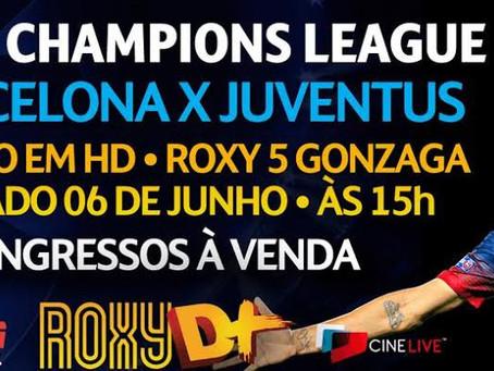 Cine Roxy exibe final da Liga dos Campeões