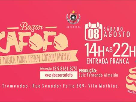 Bazar Cafofo comemora 01 ano no Galpão Tremendão