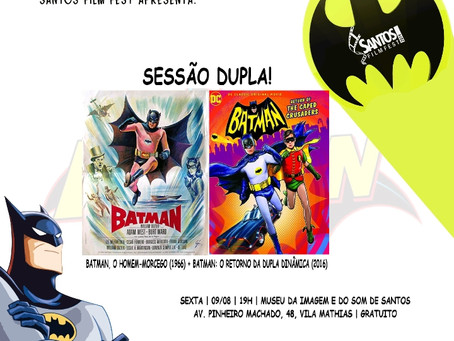 Noite Batman terá sessão dupla no MISS