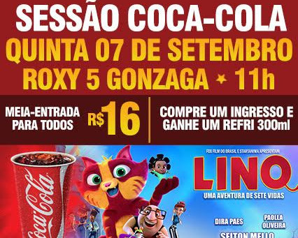 Sessão Coca-Cola da animação Lino: Uma Aventura de Sete Vidas