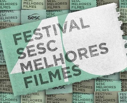 Cine Roxy 4 receberá itinerância do Festival Sesc Melhores Filmes
