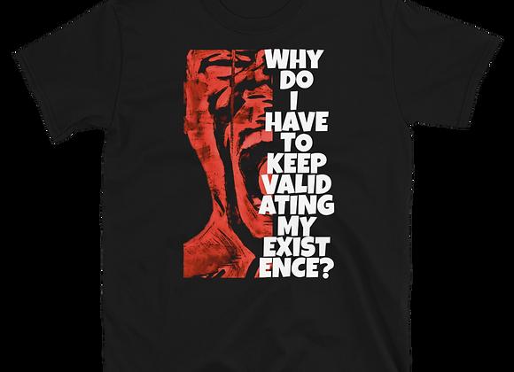 """Why Do I Have To..?"" Short-Sleeve Unisex T-Shirt"