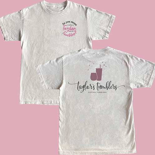 Taylor Made My Tumbler T-Shirt