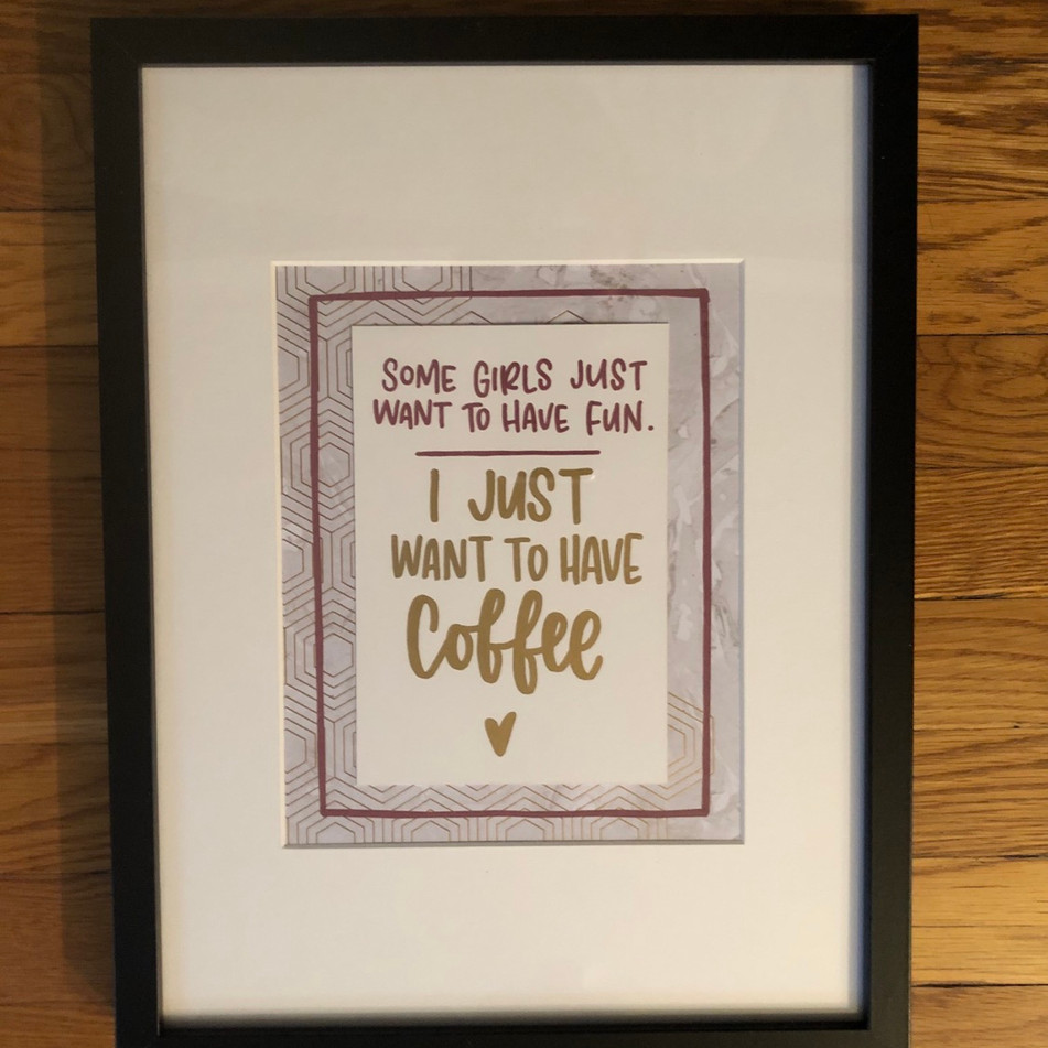 Hand Lettered Framed Quote