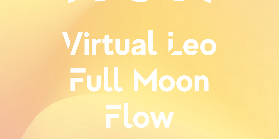 Virtual Leo Full Moon Flow