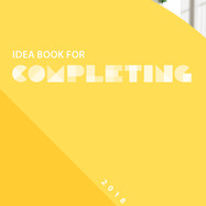 2018 Idea Book for Completing