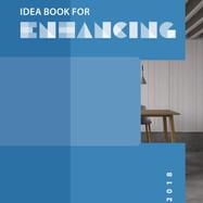 2018 Idea Book for Enhancing
