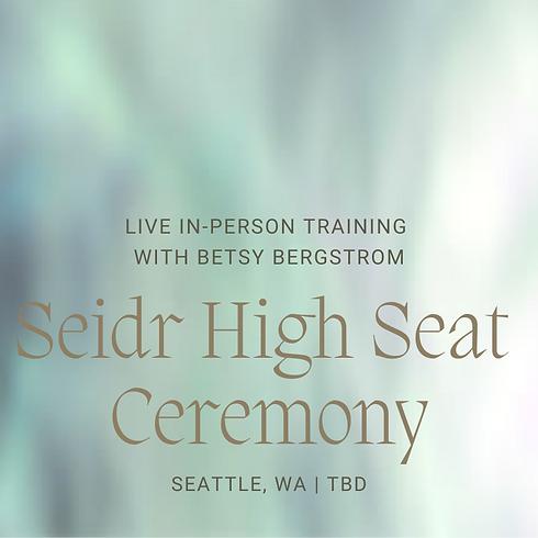 Seidr High Seat Ceremony