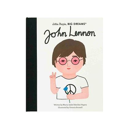 Little People, Big Dreams: John Lennon