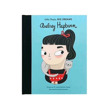 Little People, Big Dreams: Audrey Hepburn