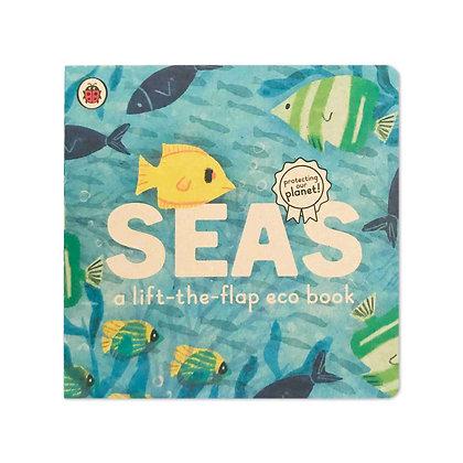 Seas: A Lift-the-Flap Eco Book