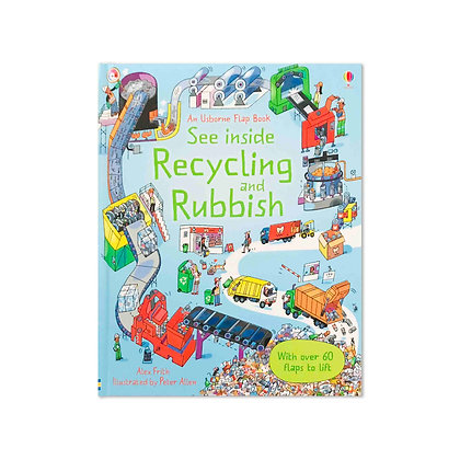 See Inside Recycling and Rubbish (Lift-the-Flap)