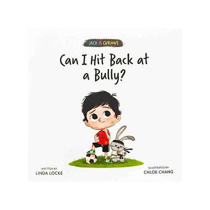 Jack Is Curious: Can I Hit Back at a Bully?
