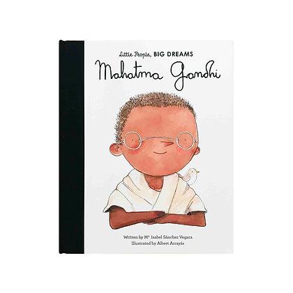 Little People, Big Dreams: Mohandas Gandhi