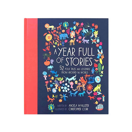 A Year Full of Stories: 52 Folk Tales and Legends from Around the World