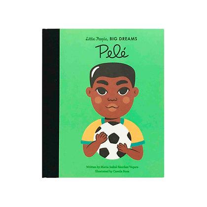 Little People, Big Dreams: Pelé