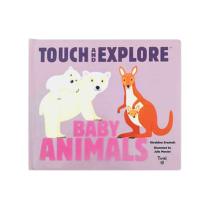 Touch and Explore™: Baby Animals
